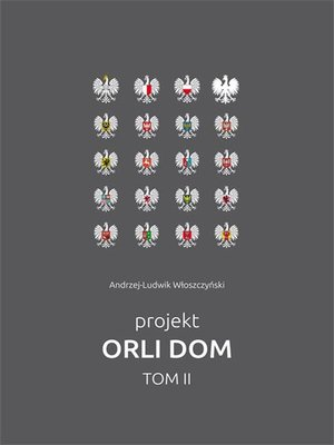 cover image of Projekt Orli Dom. Tom II