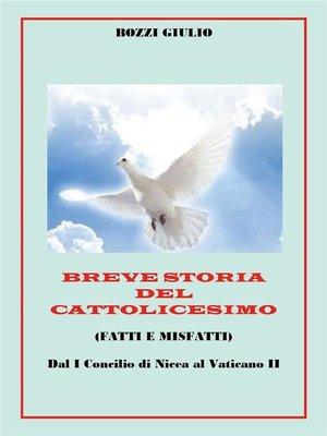 cover image of Breve storia del Cattolicesimo