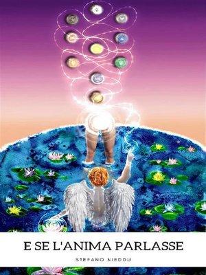 cover image of E se l'anima parlasse