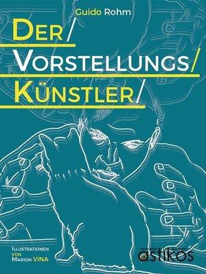cover image of Der Vorstellungskünstler
