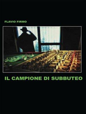 cover image of Il campione di Subbuteo
