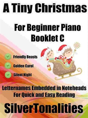cover image of A Tiny Christmas for Beginner Piano Booklet C