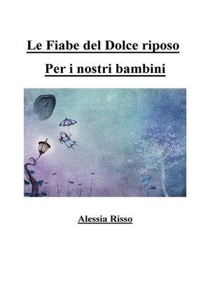 cover image of Le fiabe del dolce riposo