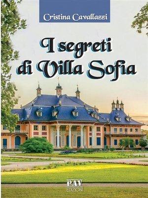 cover image of I segreti di villa Sofia