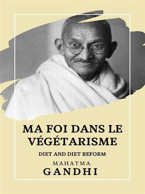 cover image of Ma Foi dans le Végétarisme