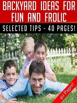 cover image of Backyard Ideas For Fun and Frolic