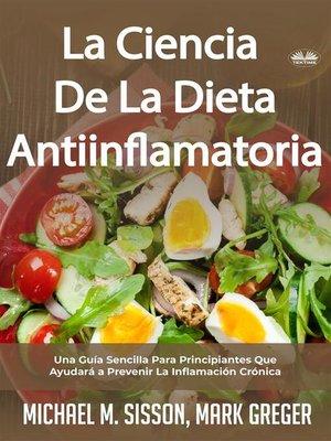 cover image of La Ciencia De La Dieta Antiinflamatoria