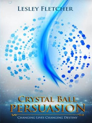 cover image of Crystal Ball Persuasion
