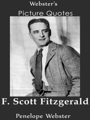 cover image of Webster's F. Scott Fitzgerald Picture Quotes