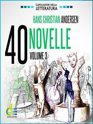 cover image of 40 novelle--Volume3