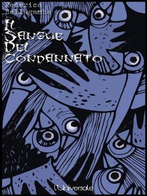 cover image of Il sangue del condannato