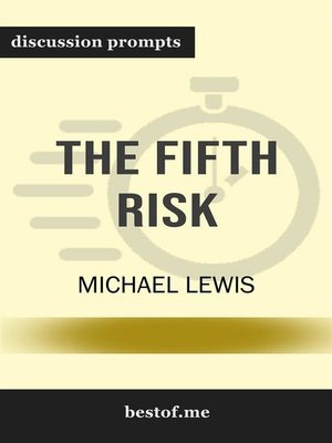 "cover image of Summary--""The Fifth Risk"" by Michael Lewis 