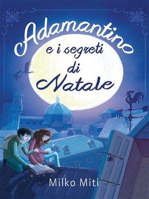 cover image of Adamantino e i segreti di Natale