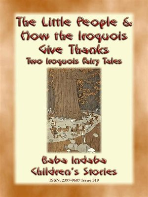 """cover image of TWO IROQUOIS CHILDREN'S STORIES – """"The Little People"""" and """"How the Iroquois give Thanks"""""""
