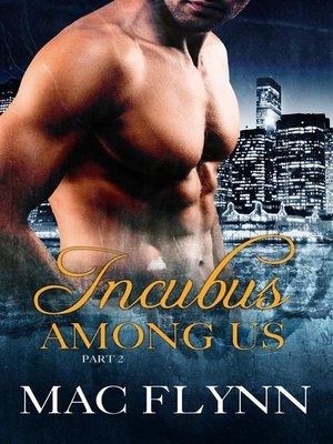 cover image of Incubus Among Us #2--Demon Paranormal Romance