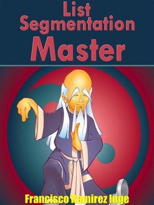 cover image of List Segmentation Master