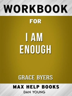 cover image of Workbook for I Am Enough by Grace Byers