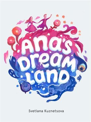 cover image of Ana's Dream Land