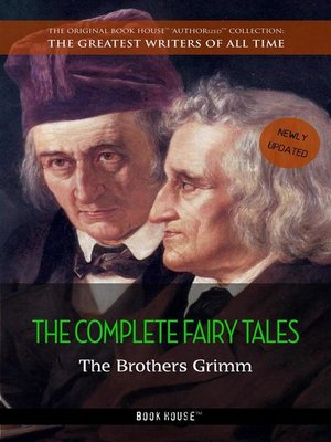 cover image of The Brothers Grimm--The Complete Fairy Tales