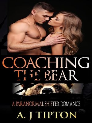 cover image of Coaching the Bear--A Paranormal Shifter Romance