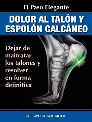 cover image of Dolor en los talones y Espolón calcáneo