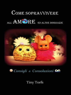 cover image of Come sopravvivere all'amore ed altre disgrazie