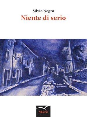 cover image of Niente di serio