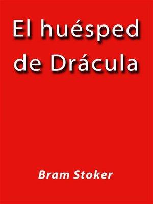 cover image of El huesped de Drácula