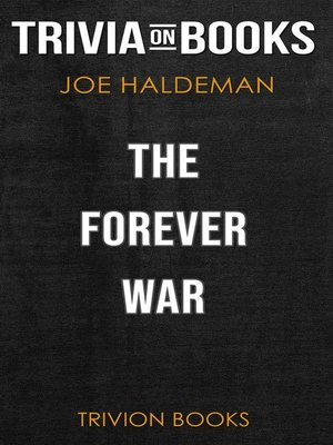 cover image of The Forever War by Joe Haldeman (Trivia-On-Books)