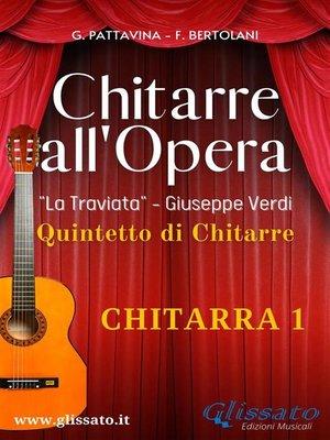"cover image of ""Chitarre all'Opera""--Chitarra 1"