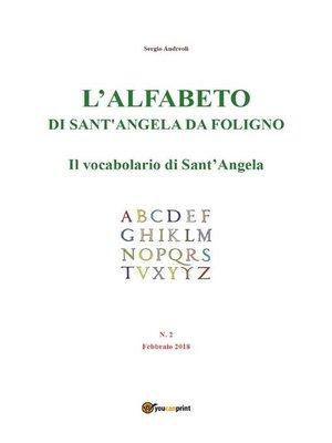 cover image of L'alfabeto di Sant'Angela da Foligno--Num. 2--Il vocabolario di Sant'Angela