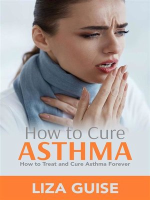 cover image of How to Cure Asthma
