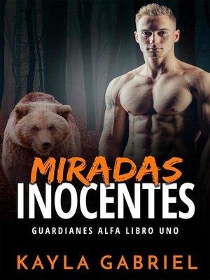 cover image of Miradas inocentes