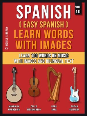 cover image of Spanish ( Easy Spanish ) Learn Words With Images (Vol 10)