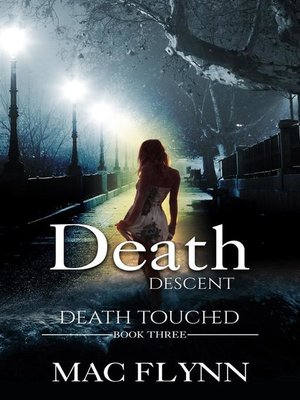 cover image of Death Descent--Death Touched, Book 3 (Urban Fantasy Romance)