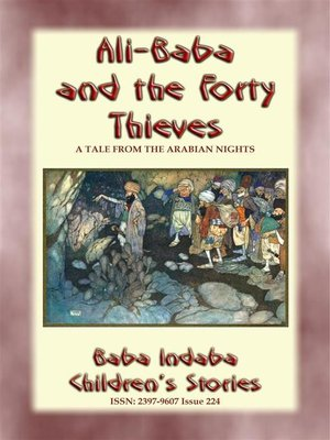 cover image of ALI BABA AND THE FORTY THIEVES--A Children's Story from 1001 Arabian Nights