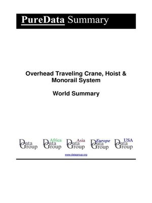 cover image of Overhead Traveling Crane, Hoist & Monorail System World Summary