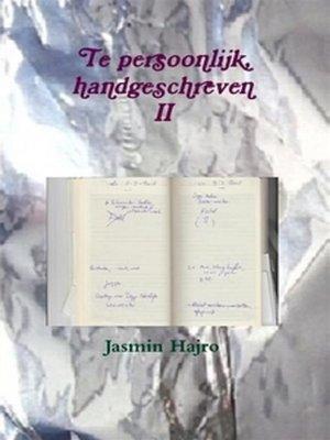 cover image of Te persoonlijk, handgeschreven II