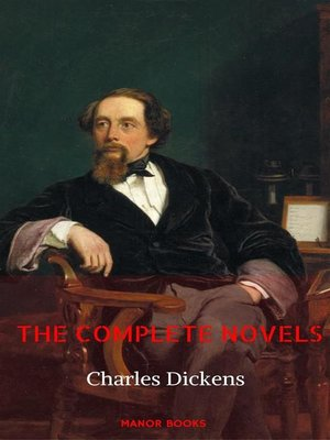 cover image of Charles Dickens--The Complete Novels (Manor Books)