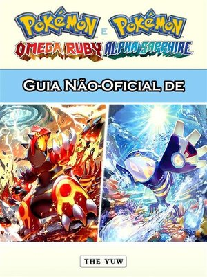 cover image of Guia Não-Oficial De Pokémon Omega Ruby E Alpha Sapphire