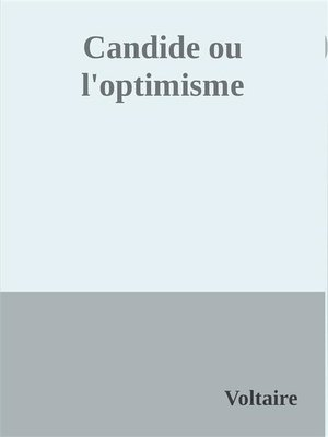 cover image of Candide ou l'optimisme