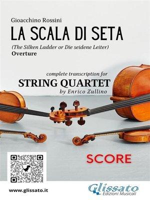 cover image of La Scala di Seta (overture) String Quartet--Score