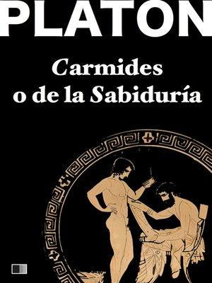 cover image of Carmides o de la sabiduría