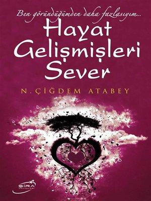 cover image of Hayat Gelişmişleri Sever