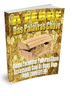 cover image of A Febre Das Palavras Chave