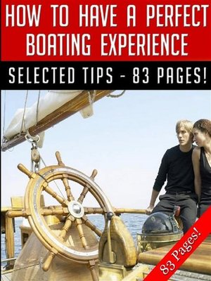 cover image of How to Have a Perfect Boating Experience