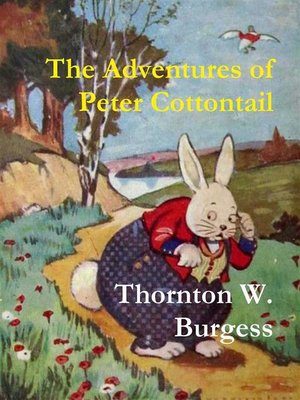cover image of The Adventures of Peter Cottontail