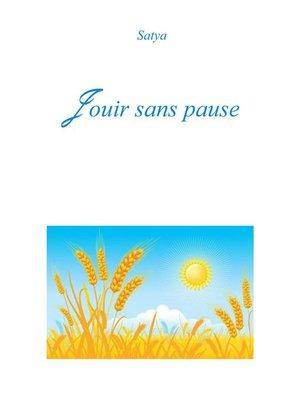 cover image of Jouir sans pause