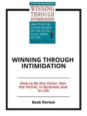 cover image of Winning through Intimidation