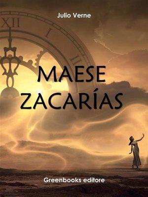 cover image of Maese Zacarías
